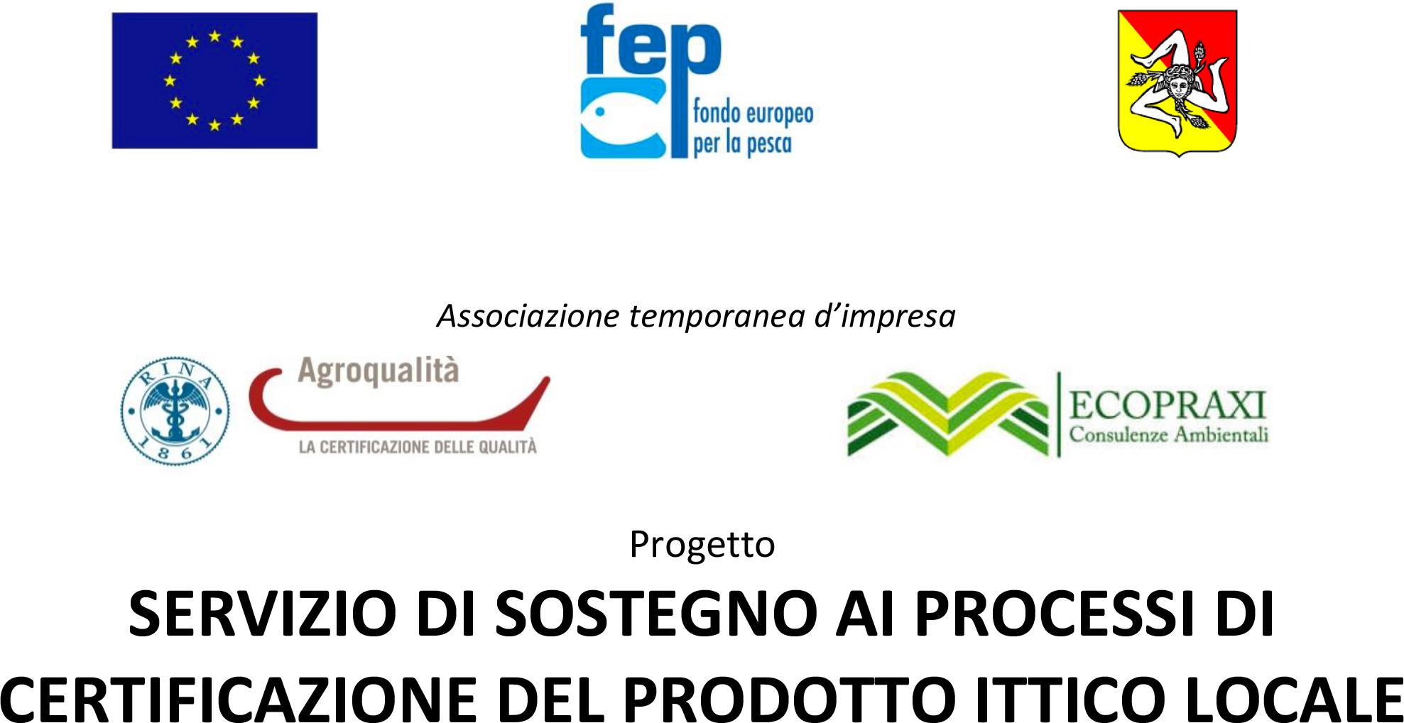 Servizio di sostegno ai processi di certificazione del prodotto ittico locale