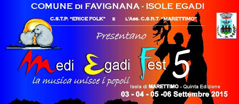 """MARETTIMO A Settembre (dal 3 al 6)  la 5° edizione del MEDI EGADI FEST – """"La Musica Unisca i Popoli"""""""